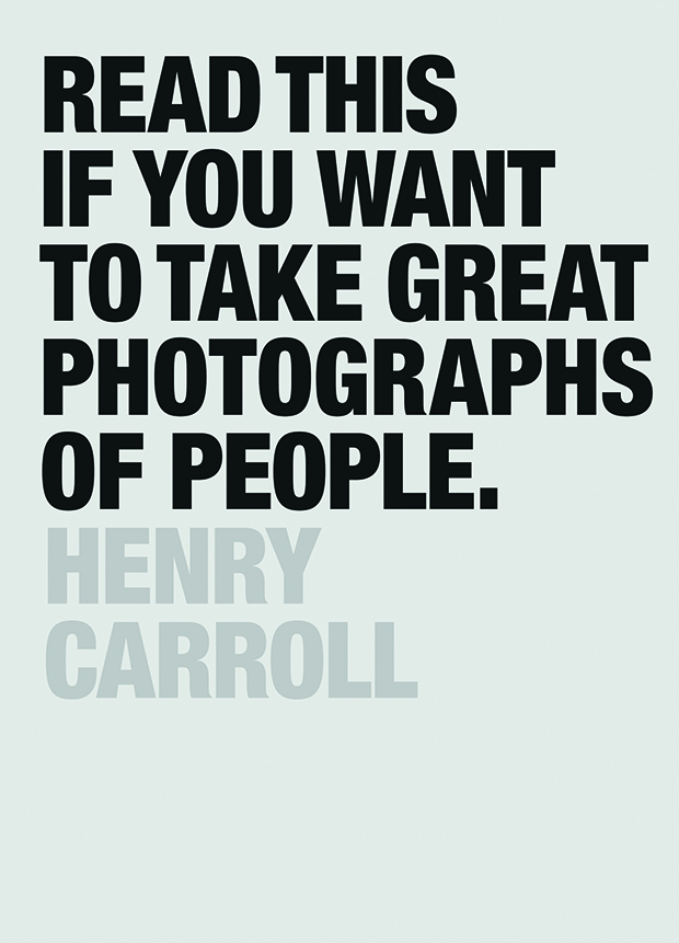 'Read This If You Want To Take Great Photographs of People'