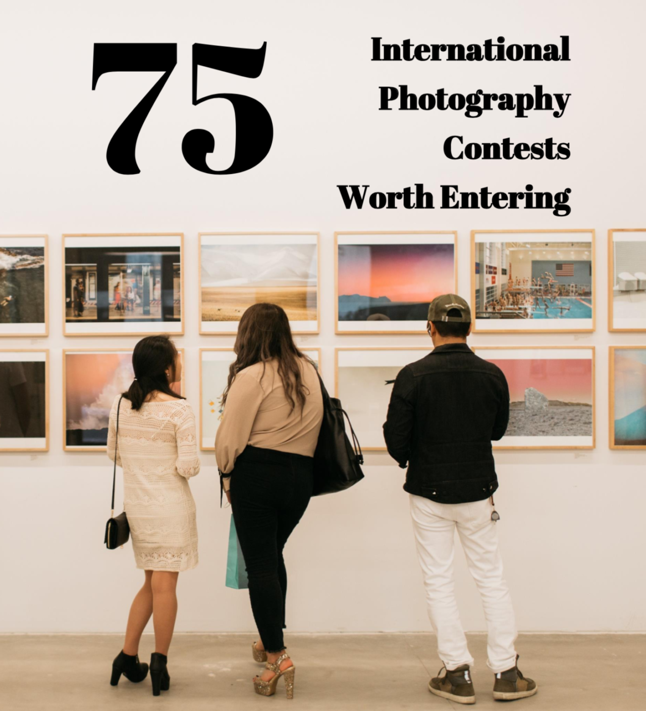 75 International Photography Contests Worth Entering: A New Guide from Feature Shoot - Feature Shoot